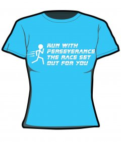 "S232-JC005: ""Perseverance"" Girlie cool wicking/quick dry tee"