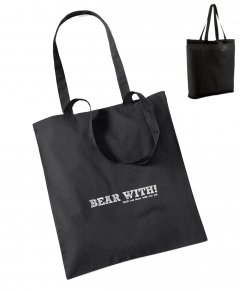 "S197-W101: ""Bear With"" Bag for life"